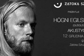 Högni Egilsson solo na koncertach w Polsce!