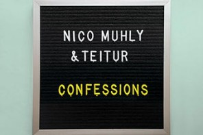 "Nico Muhly + Teitur – ""Confessions"""