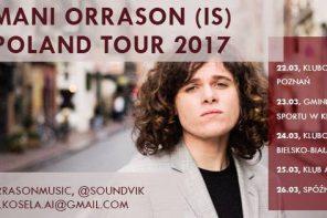 Mani Orrason na koncertach w Polsce!